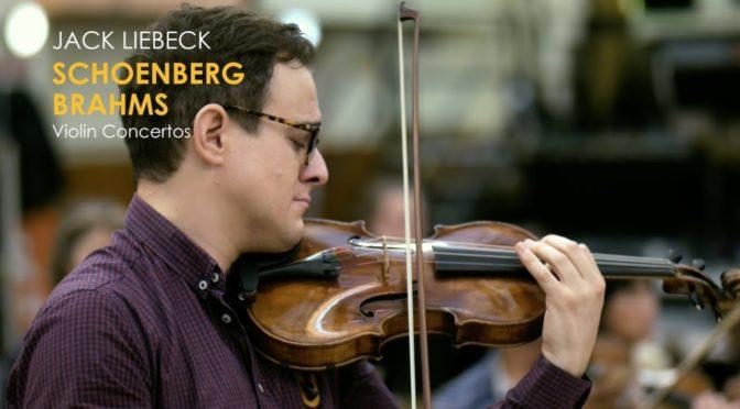 I Concerti per violino di  Schoenberg e Brahms (Jack Liebeck)
